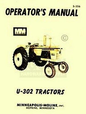 Minneapolis Moline U-302 U302 Operators Maint. Manual