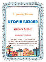 Utopia Bazaar - 3 upcoming events.  Vendors Wanted.