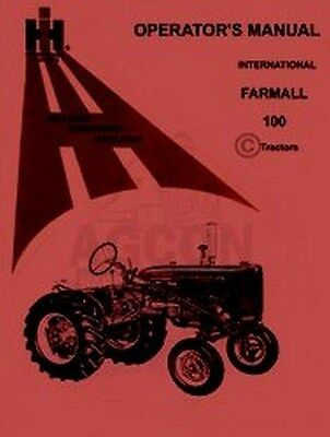 International Farmall 100 Tractor Operators Manual Ih