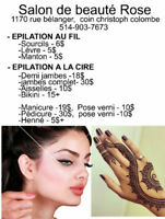 Sourcil Gratuit $6, Henna tatoo $5+ , manicure + pedicure $45