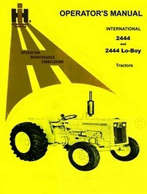 International Farmall 2444 Lo Boy Operators Manual Ih