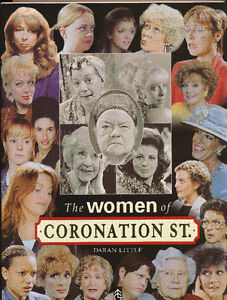 The Women of Coronation Street-Daran Little Hardcover Book-1998