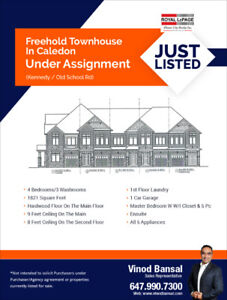 Townhouse In Caledon - Under Assignment (Kennedy / Old