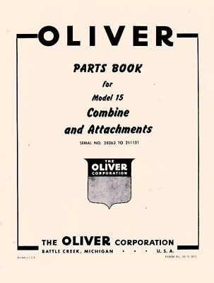 Oliver Model 15 Combine And Attachments Parts Manual
