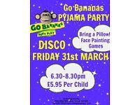 Go Bananas pyjama disco!
