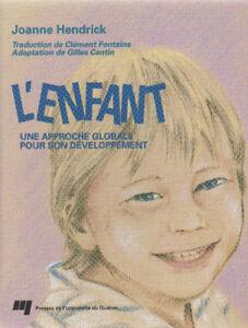 L'enfant: une approche globale pour son développement