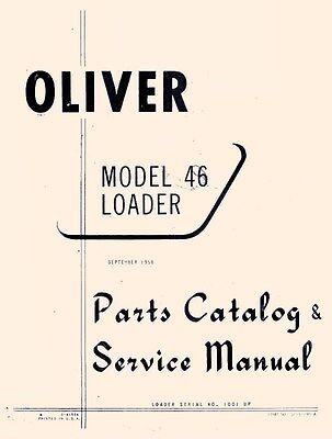 Oliver Model 46 Loader Service And Parts Manual