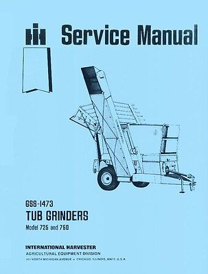 International M 725 750 Tub Grinders Service Manual