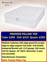 TERRIFIC MATTRESS DEALS. PREMIER twin mattress: $299