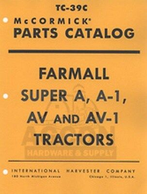 Farmall Super A Av A-1 Av-1 Part Catalog Tractor Manual