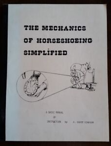 THE MECHANICS OF HORSESHOEING SIMPLIFIED