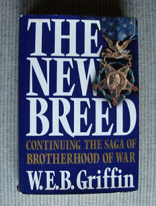 The New Breed - 1st Edition/1st Printing - W.E.B. Griffin - $15