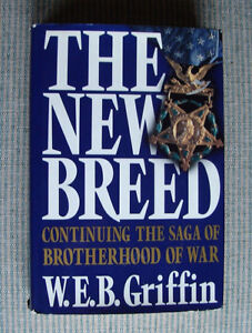 The New Breed - 1st Edition/1st Printing - W.E.B. Griffin - $20 Belleville Belleville Area image 1