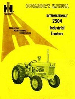 International 2504 Industrial Tractor Operators Manual Ih