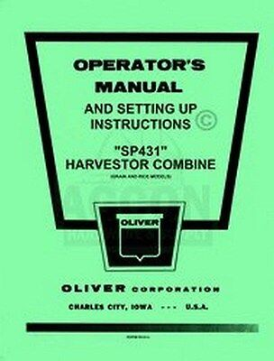 Oliver Sp431 Sp431 Harvester Combine Operators Manual