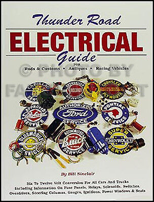 6 To 12 Volt Electrical System Conversion Manual For Car Truck Six Twelve Guide