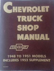 Chevrolet Shop Manual for 1947 to 1952 Trucks