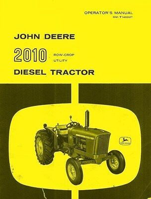 John Deere Model 2010 Diesel Row Crop Utility Tractor Operators Manual Jd