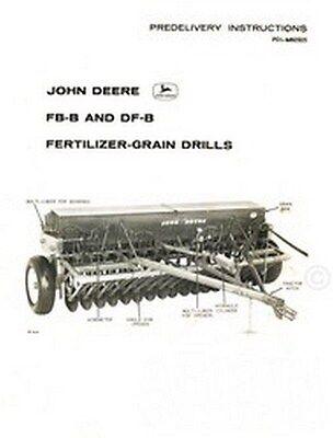 John Deere Fb-b And F-b Fertilizer Grain Drill Pre- Delivery Instructions Manual