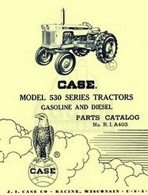 Case Model 530 Series Tractor Parts Catalog Manual A403