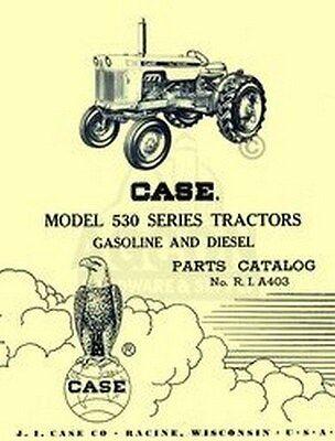 Case Model 530 Series Tractor Parts Catalog Manual A403