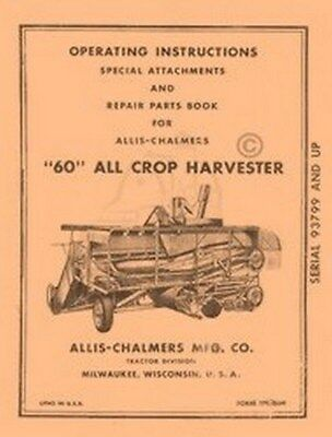 Allis Chalmers 60 All Crop Harvester Operators Manual