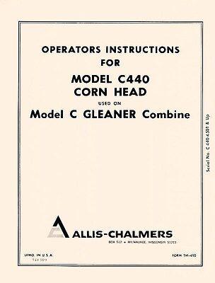 Allis Chalmers C440 C-440 Corn Head Used On C Gleaner Combine Operators Manual