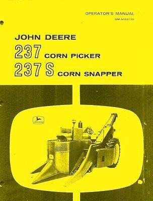 John Deere 237 Corn Picker 237-s Corn Snapper Operators Manual Jd