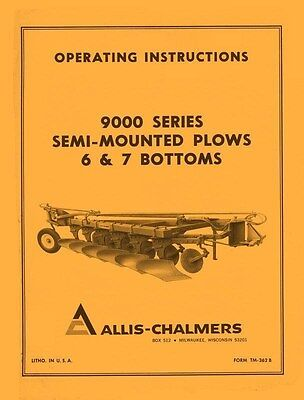 Allis Chalmers 9000 Series Semi-mounted Plow 6 And 7 Bottom Operators Manual Ac
