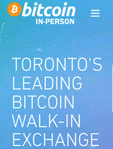 BUY SELL BITCOIN CRYPTO Walk-in Exchange www.BitcoinInPerson.ca