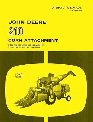 John Deere 210 Corn Attachment For 45 55 95 Combine Operators Manual Jd