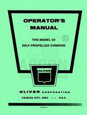 Oliver Model 40 Self Propelled Combine Operators Manual