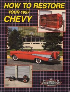 How To Restore Your 1957 Chevy Book (Classic Chevy Iternational)
