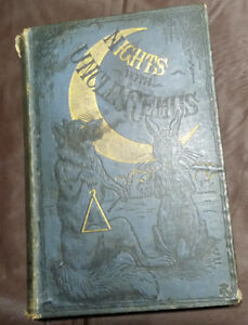 Antiquarian Book; 1st Edition, 'Nights with Uncle Remus' by Joel