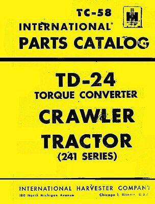 International Td-24 Crawler Torque Parts Manual Tc-58