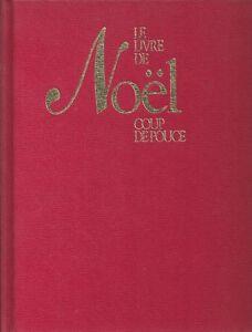 Le livre de Noël Coup de Pouce