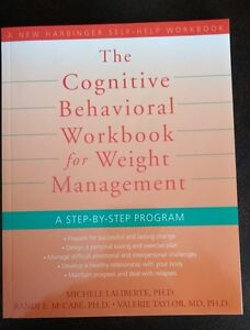The Cognitive Behavorial Workbook for Weight Management