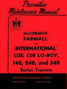 International-Farmall-Cub-Lo-Boy-140-240-340-Operators-Preventive-Maint-Manual