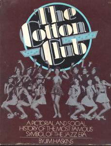 COTTON CLUB - THE BOOK-BLACK AMERICANA-JIM HASKINS