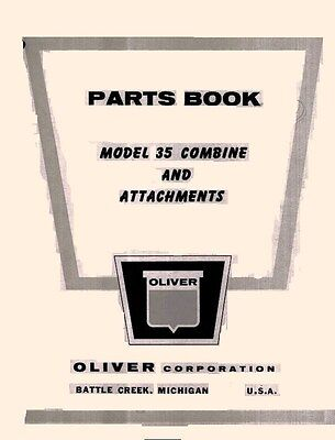Oliver Model 35 Combine And Attachments Parts Manual