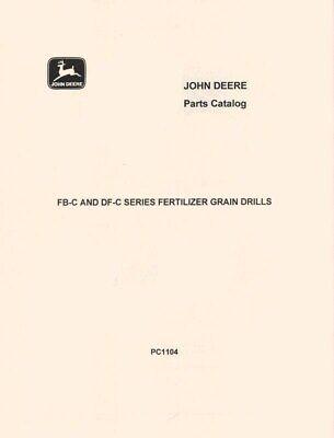 John Deere Model Fb-c And Df-c Fertilizer Grain Drill Parts Manual Catalog Jd