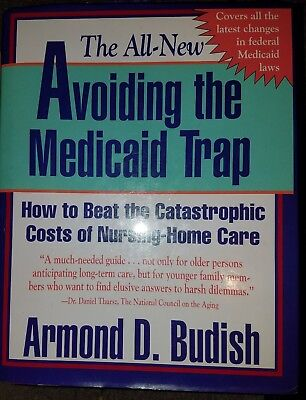 Avoiding The Medicaid Trap How To Beat The Catastrophic Costs Of Nursing Home Hc