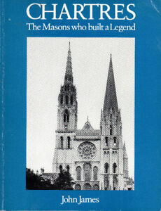 CHARTRES: The Masons Who Built a Legend - Cathedral Architecture