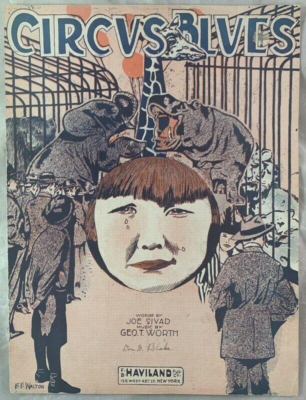 Scarce 1920 Sheet Music Circus Blues Joe Sivad Geo T Worth Animals Walton Art