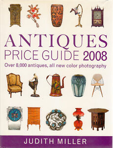 Antiques Price Guide 2008 by Judith Miller (2007, Hardcover)