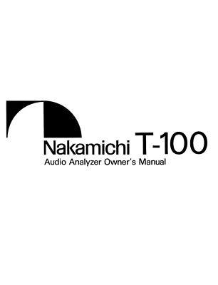 Nakamichi T-100 Audio Analyzer Owners Instruction Manual