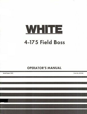 Oliver White 4-175 Field Boss Tractor Owners Operators Manual