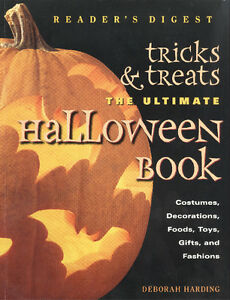 Tricks & Treats: The Ultimate Halloween Book by Deborah Harding
