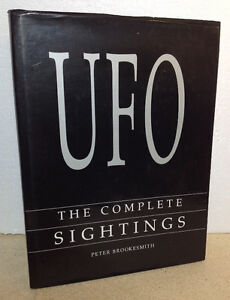 UFO The Complete Sightings by Peter Brookesmith (1995 Hardcover) Cambridge Kitchener Area image 1