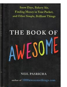 THE BOOK OF AWESOME BY NEIL PASTRICHA (HARDCOVER)